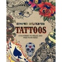 Inspired Colouring Tattoos : Colouring to Relax and Free Your Mind