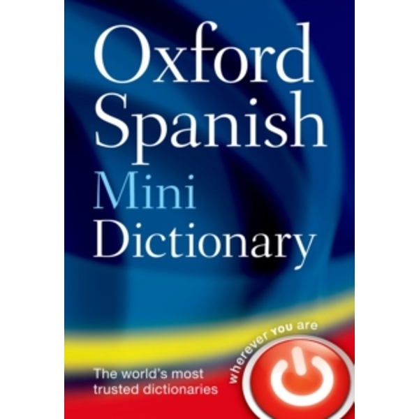 Oxford Spanish Mini Dictionary by Oxford Dictionaries (Paperback, 2011)