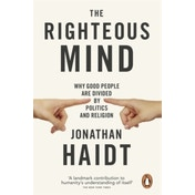 The Righteous Mind: Why Good People are Divided by Politics and Religion by Jonathan Haidt (Paperback, 2013)