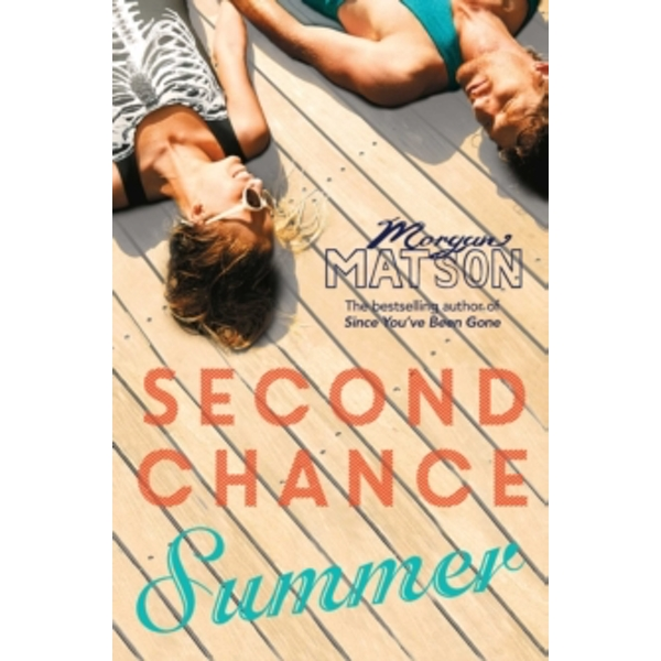 Second Chance Summer by Morgan Matson (Paperback, 2015)