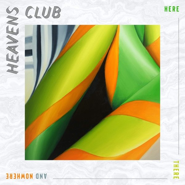 Heavens Club - Here There And Nowhere Vinyl