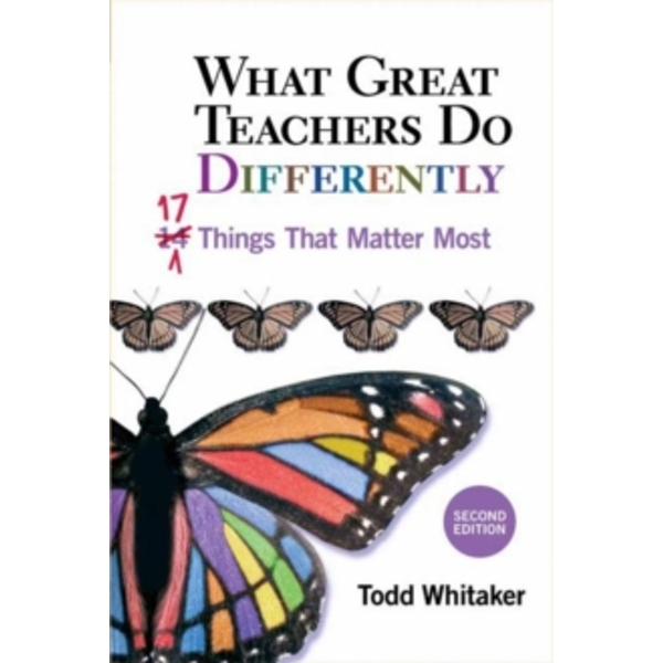 What Great Teachers Do Differently : 17 Things That Matter Most