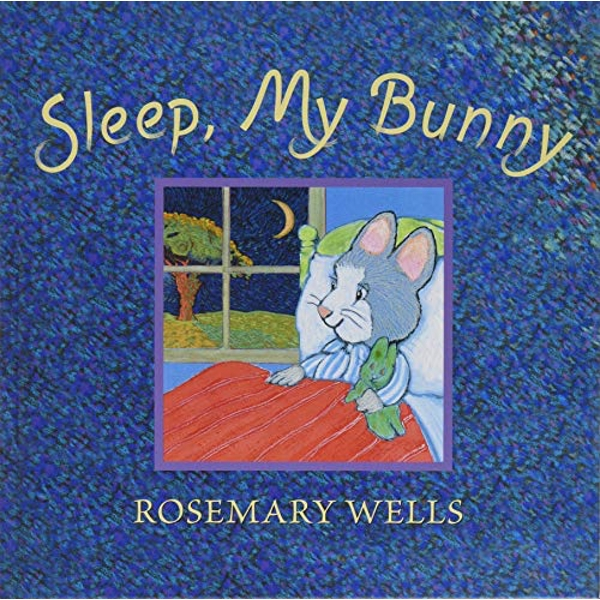 Sleep, My Bunny  Hardback 2019