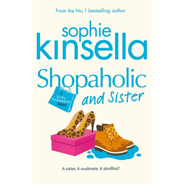 Shopaholic & Sister: (Shopaholic Book 4) Paperback - 3 Jan. 2005