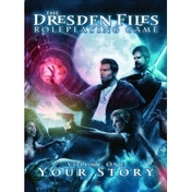 The Dresden Files RPG Volume 1 Your Story