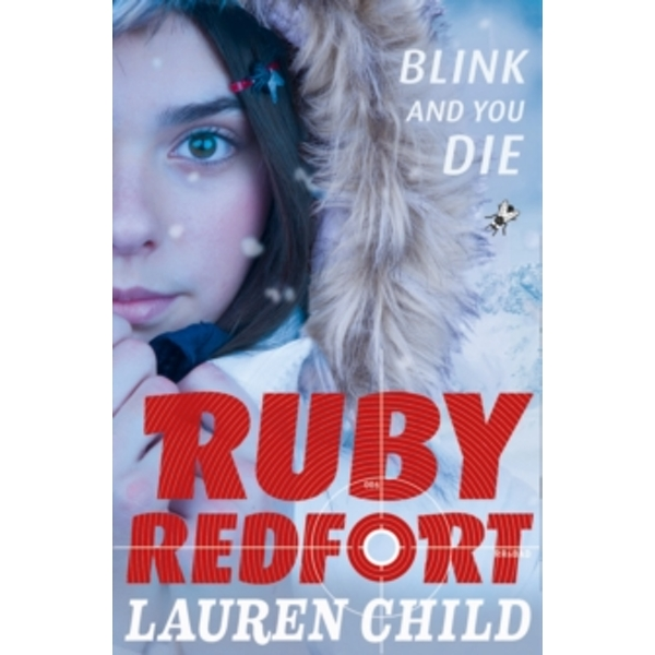 Blink and You Die (Ruby Redfort, Book 6) by Lauren Child (Paperback, 2017)