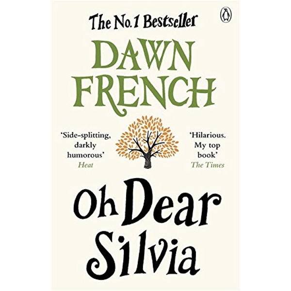 Oh Dear Silvia by Dawn French (Paperback, 2013)