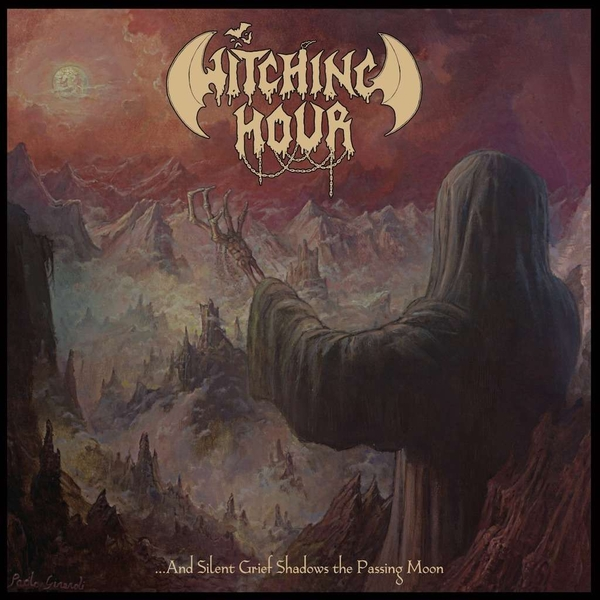 Witching Hour - And Silent Grief Shadows The Passing Moon Vinyl