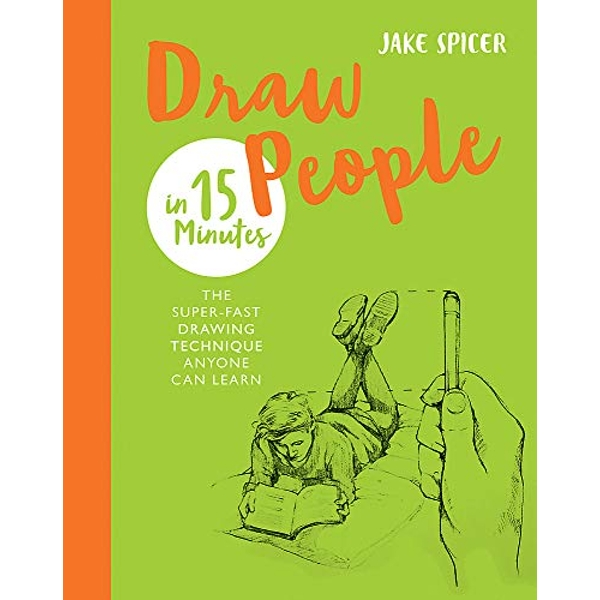 Draw People in 15 Minutes Amaze your friends with your drawing skills Paperback / softback 2018