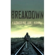Breakdown: A Love Story Paperback