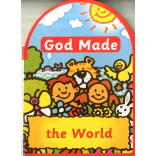 God made the World