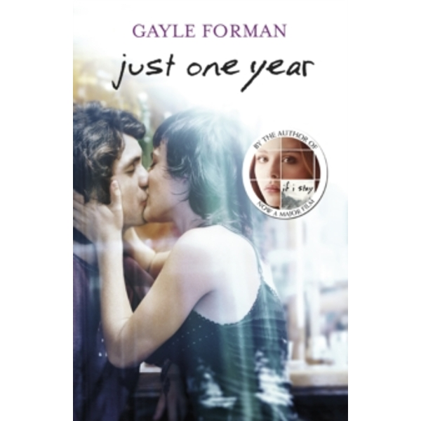 Just One Year by Gayle Forman (Paperback, 2013)
