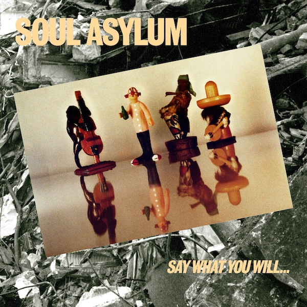 Soul Asylum - Say What You Will... Everything Can Happen Vinyl