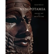 Mesopotamia: Ancient Art and Architecture by Zainab Bahrani (Hardback, 2017)