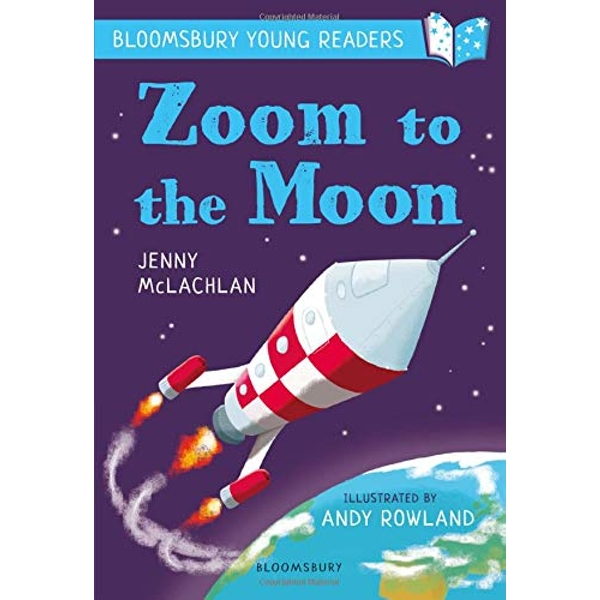 Zoom to the Moon: A Bloomsbury Young Reader Lime Book Band Paperback / softback 2018