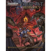 Freeport Bestiary: A Sourcebook for the Pathfinder Roleplaying Game Hardover