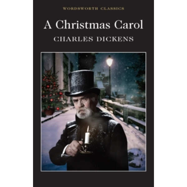 A Christmas Carol (Wordsworth Classics) Paperback