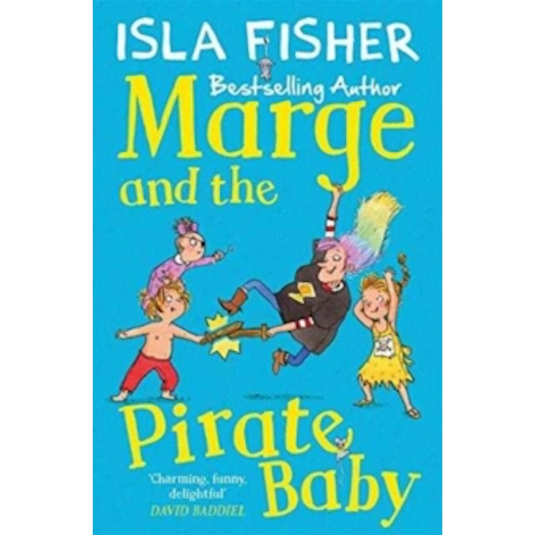Marge and the Pirate Baby : Book two in the fun family series by Isla Fisher