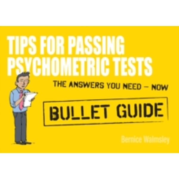 Tips For Passing Psychometric Tests: Bullet Guides