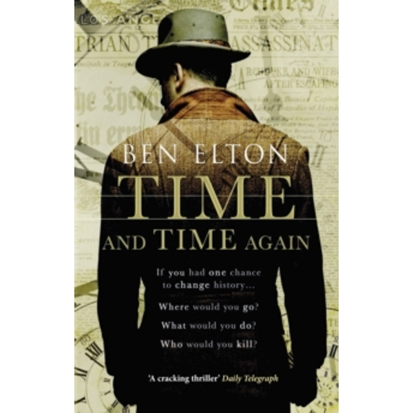 Time and Time Again by Ben Elton (Paperback, 2015)