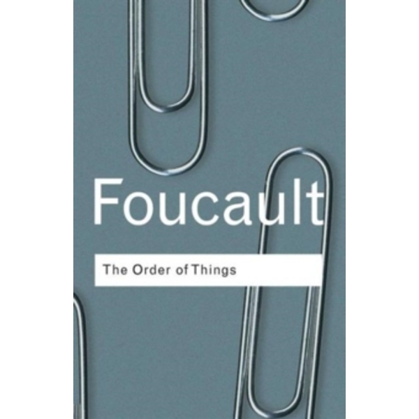 The Order of Things: Archaeology of the Human Sciences by Michel Foucault (Paperback, 2001)