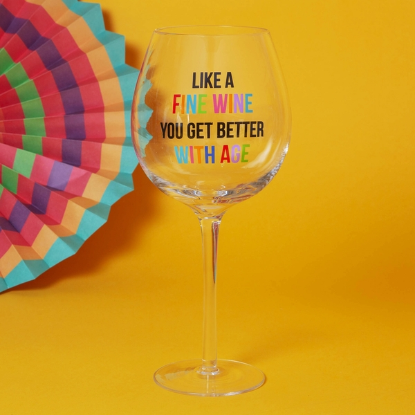 Oh Happy Day! Giant Wine Glass - Better With Age