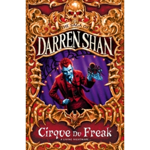 Cirque Du Freak (The Saga of Darren Shan Book 1) Paperback