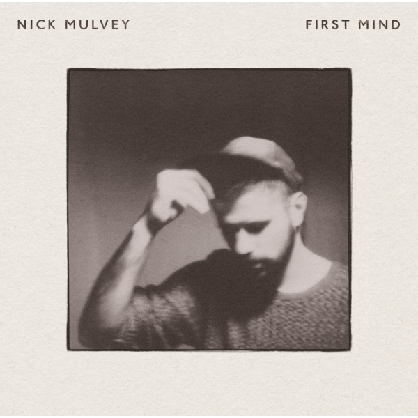 Nick Mulvey - First Mind CD