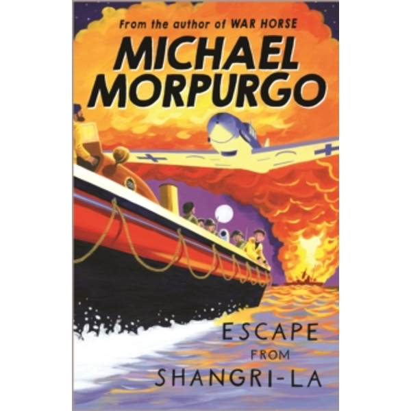 Escape from Shangri-La by Michael Morpurgo (Paperback, 2006)