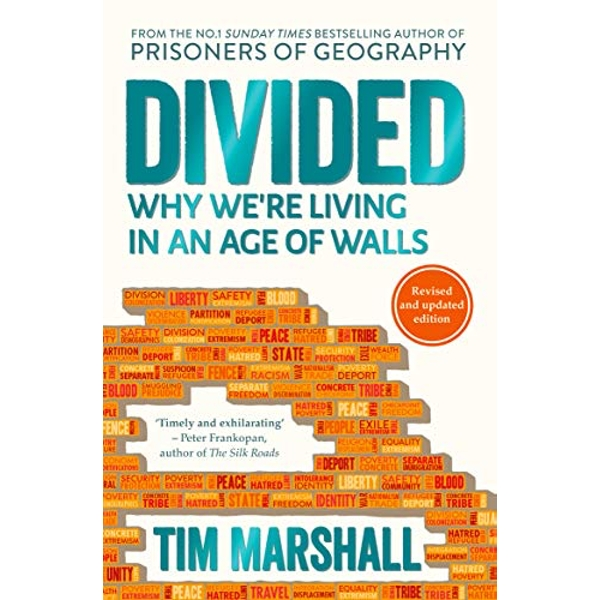 Divided Why We're Living in an Age of Walls Paperback / softback 2018