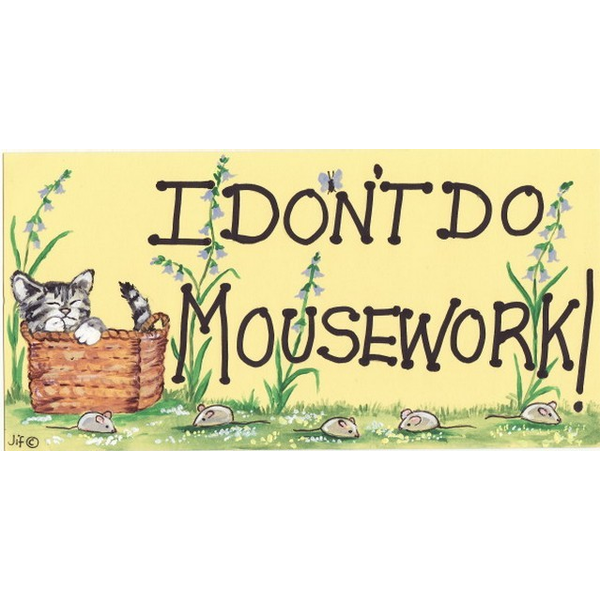 I Don't Do Mousework! Pack Of 12
