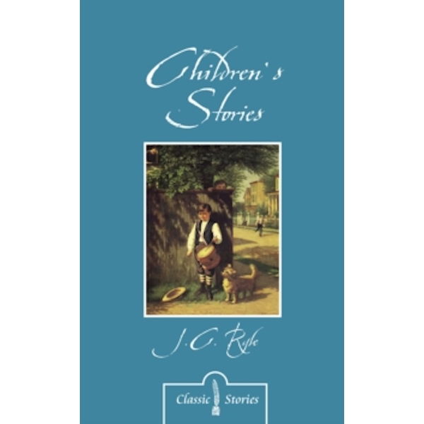 Children's Stories By J.C. Ryle by J. C. Ryle (Paperback, 2015)