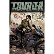 The Courier  Volume 1: From The Ashes