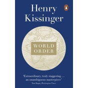 World Order: Reflections on the Character of Nations and the Course of History by Henry Kissinger (Paperback, 2015)