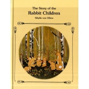 The Story of the Rabbit Children by Sibylle von Olfers (Hardback, 2010)