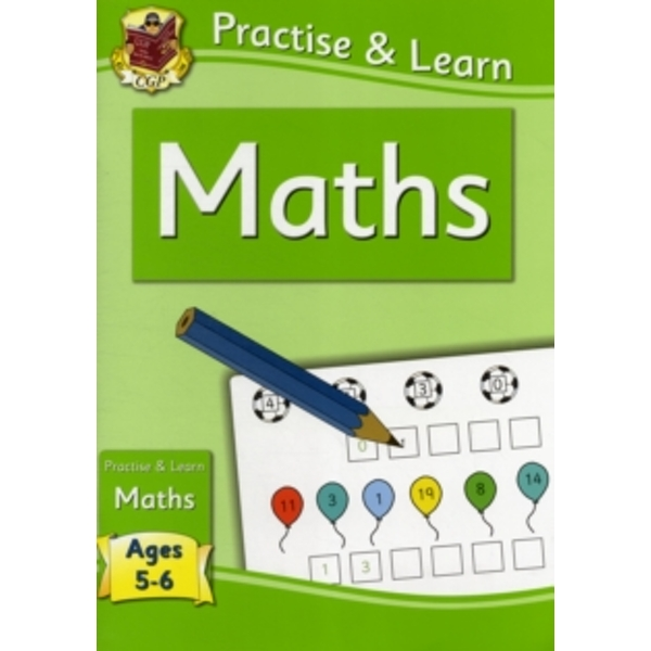 New Curriculum Practise & Learn: Maths for Ages 5-6 by CGP Books (Paperback, 2011)