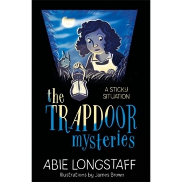 The Trapdoor Mysteries: A Sticky Situation : Book 1