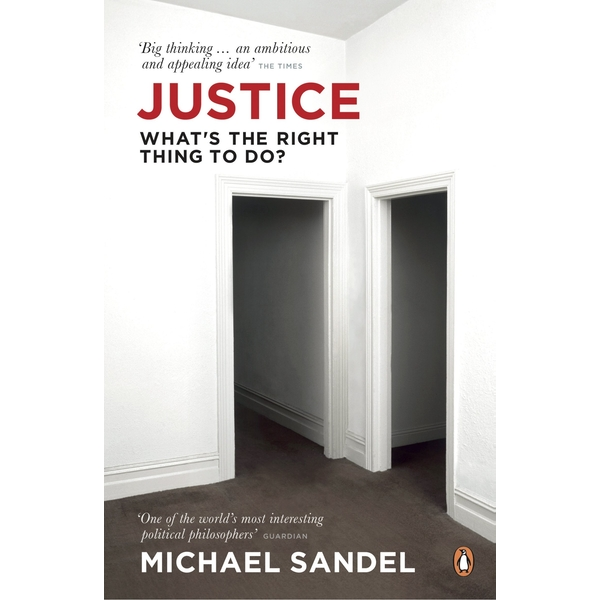 Justice: What's the Right Thing to Do? by Michael Sandel (Paperback 2010)