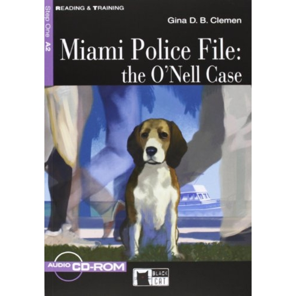 Reading & Training Miami Police File: the O'Nell Case + audio CD/CD-ROM + App CD-ROM 2012