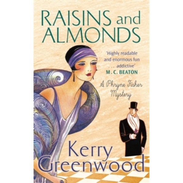 Raisins and Almonds : Miss Phryne Fisher Investigates