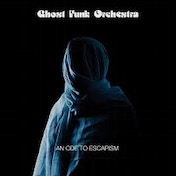 Ghost Funk Orchestra – An Ode To Escapism Cassette
