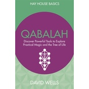 Qabalah: Discover Powerful Tools to Explore Practical Magic and the Tree of Life by David Wells (Paperback, 2017)