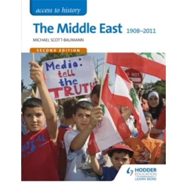 Access to History: The Middle East 1908-2011 Second Edition by Michael Scott-Baumann (Paperback, 2016)