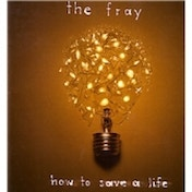 The Fray How To Save A Life CD