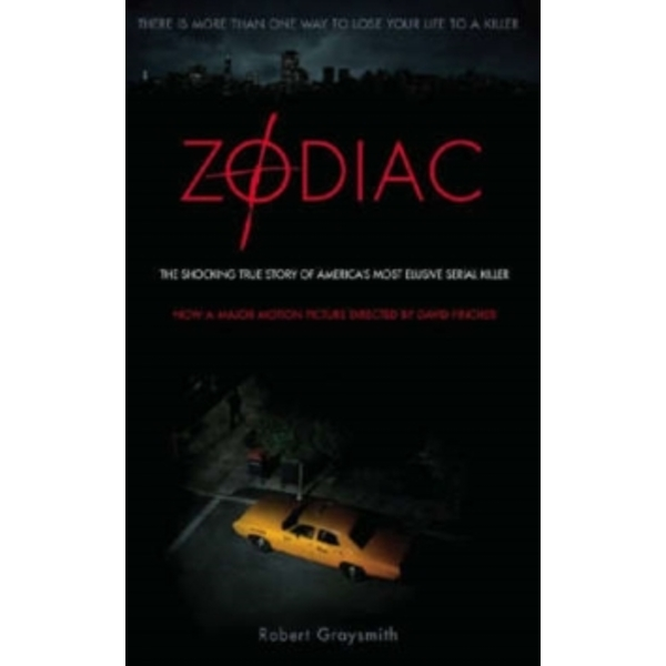 Zodiac: The Shocking True Story of America's Most Bizarre Mass Murderer by Robert Graysmith (Paperback, 2007)