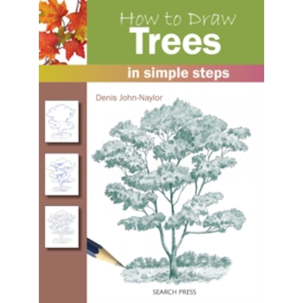 How to Draw: Trees by Denis Naylor (Paperback, 2011)