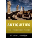 Antiquities : What Everyone Needs to Know (R)