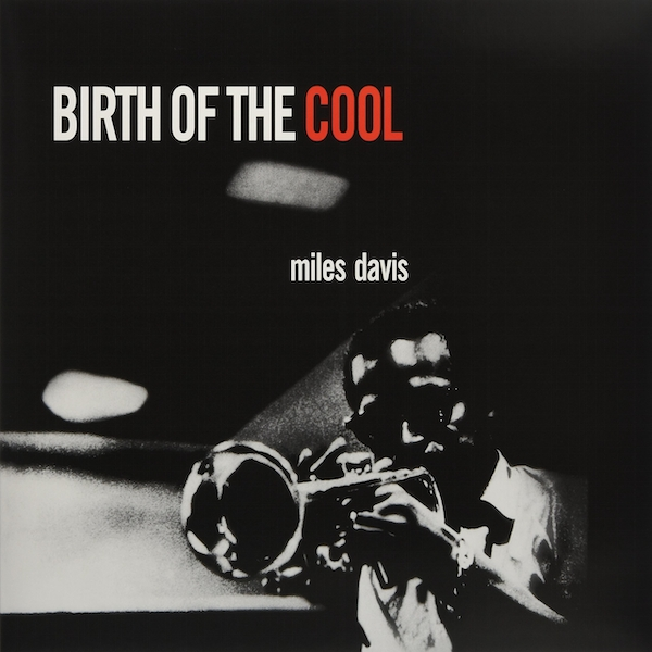 Miles Davis - Birth Of The Cool Compilation Vinyl