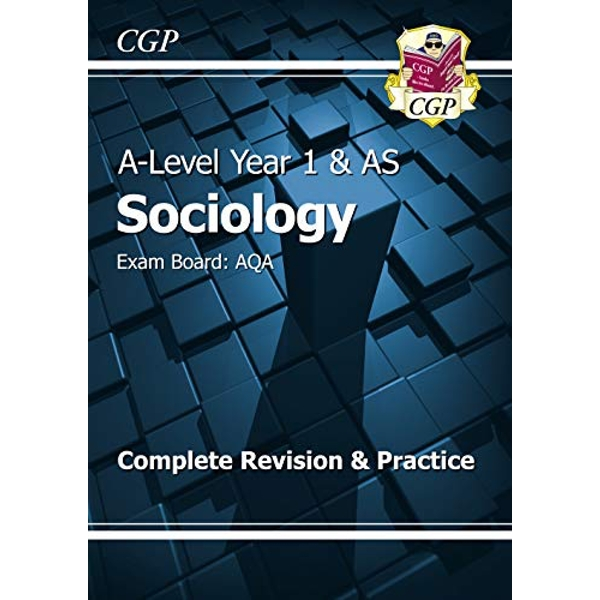 New A-Level Sociology: AQA Year 1 & AS Complete Revision & Practice by CGP Books (Paperback, 2016)
