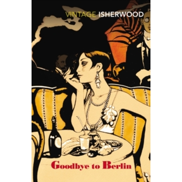 Goodbye To Berlin by Christopher Isherwood (Paperback, 1989)